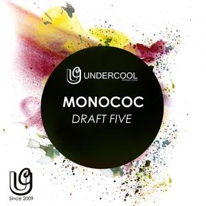MONOCOC - Draft Five