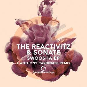 THE REACTIVITZ & SONATE - Swoosha