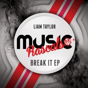 LIAM TAYLOR - Break It