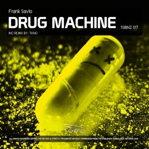 FRANK SAVIO - Drug Machine