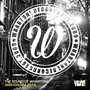 VARIOUS - The Sound Of Whartone Amsterdam 2015