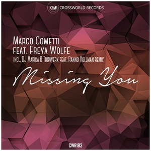 MARCO COMETTI feat FREYA WOLFE - Missing You