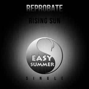 REPROBATE - Rising Sun