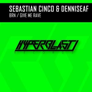 DENNISEAF SEBASTIAN CINCO - BRN/Give Me Rave