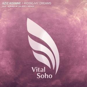 AZIZ AOUANE - Riding My Dreams