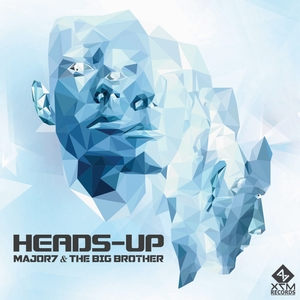 MAJOR7 & THE BIG BROTHER - Heads Up