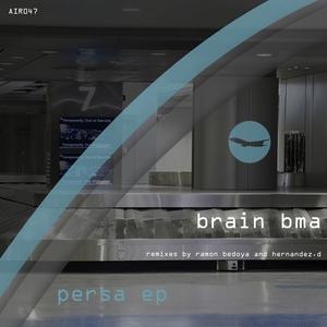 BRAIN BMA - Persa EP