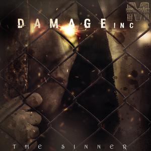 DAMAGE INC - The Sinner