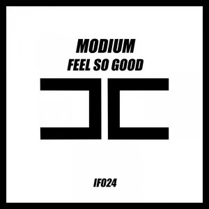 MODIUM - Feel So Good