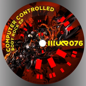 COMPUTER CONTROLLED - Body Rock EP