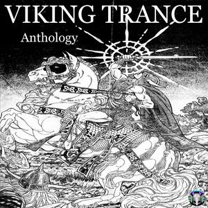 VIKING TRANCE - Anthology