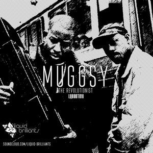 MUGGSY - The Revolutionist