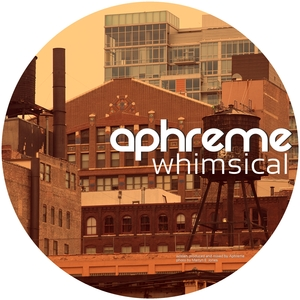 APHREME - Whimsical