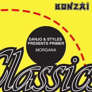 DANJO & STYLES presents PRIMER - Morgana