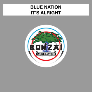 BLUE NATION - It's Alright