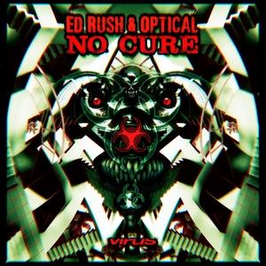 ED RUSH/OPTICAL - No Cure (Explicit)