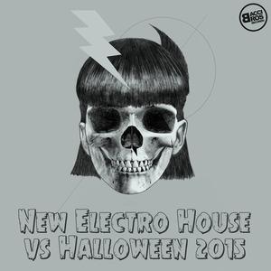 VARIOUS - New Electro House vs Halloween 2015