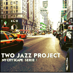 TWO JAZZ PROJECT - NY CITY SCAPE SERIE 1