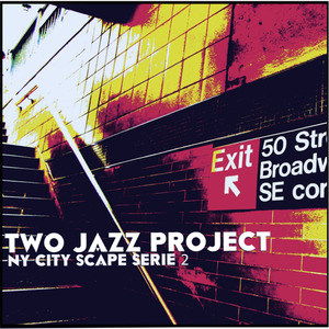 TWO JAZZ PROJECT - NY CITY SCAPE SERIE 2
