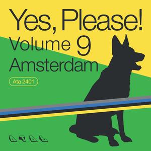 VARIOUS - Yes, Please! Volume 9 Amsterdam