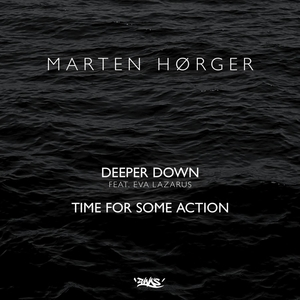 MARTEN HORGER - Deeper Down/Time For Some Action
