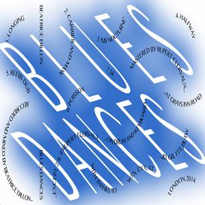 BEATRICE DILLON - Blues Dances