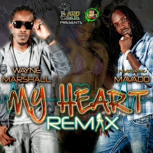 WAYNE MARSHALL feat MAVADO - My Heart remix (feat Mavado) Single