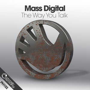MASS DIGITAL - The Way You Talk