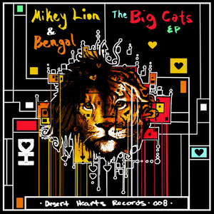 MIKEY LION & BENGAL - The Big Cats EP