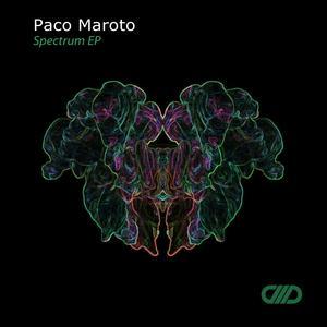 PACO MAROTO - Spectrum EP