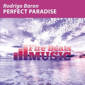 RODRIGO BARON - Perfect Paradise