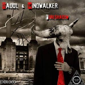 MINDWALKER RAOUL - Foreshadow