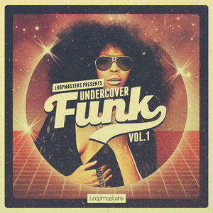 LOOPMASTERS - Undercover Funk Vol 1 (Sample Pack WAV/APPLE)