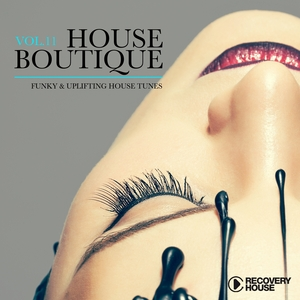 VARIOUS - House Boutique Vol 11 (Funky & Uplifting House Tunes)