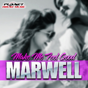 MARWELL - Make Me Feel Good