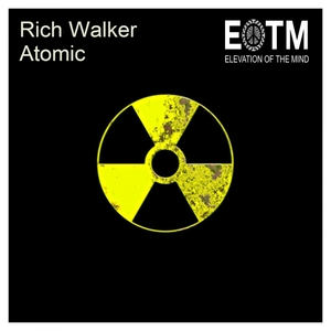 RICH WALKER - Atomic EP