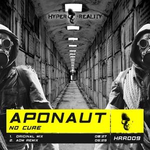 APONAUT - No Cure