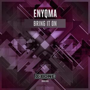 ENYQMA - Bring It On