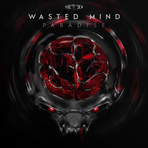 WASTED MIND - Paradise EP