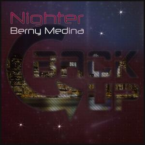 BERNY MEDINA - Nighter