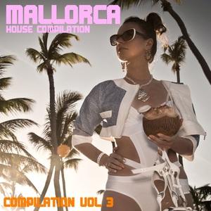 VARIOUS - Mallorca House Club Compilation Vol 3