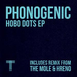 PHONOGENIC - Hobo Dots