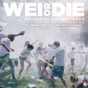 VARIOUS - Wei Or Die (Original Motion Picture Soundtrack)