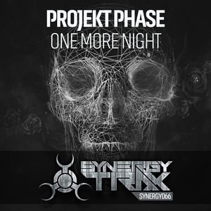 PROJEKT PHASE - One More Night