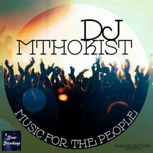 DJ MTHOKIST - Music For The People