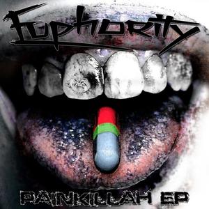 EUPHORITY - Painkillah EP
