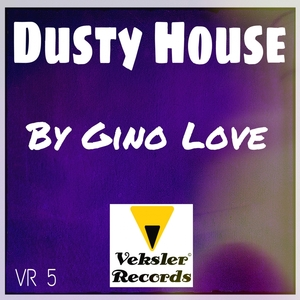 GINO LOVE - Dusty House
