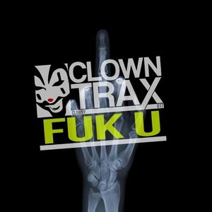 CLOWNY - Fuk U