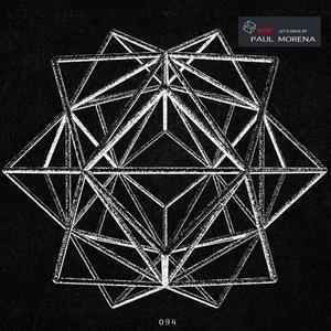 PAUL MORENA - Let's Drive EP