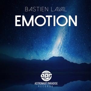 BASTIEN LAVAL - Emotion EP
